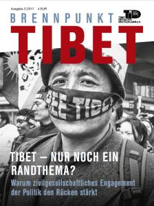 Cover Brennpunkt Tibet 3/2017 - Tibet, nur noch ein Randthema?