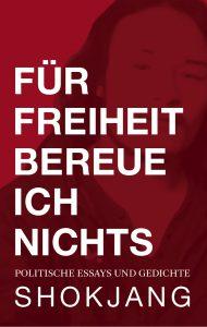 Lesung FÜR FREIHIET BEREUE ICH NICHTS von Shokjang @ Buchhandlung 3 Burgen Buch