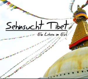 Filmvorführung: Sehnsucht Tibet - Ein Leben im Exil @ GLORIA Filmpalast Landau